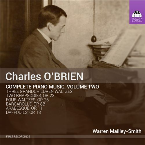 Charles O'Brien: Complete Piano Music, Vol. 2