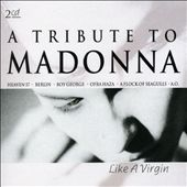 Tribute to Madonna: Like a Virgin
