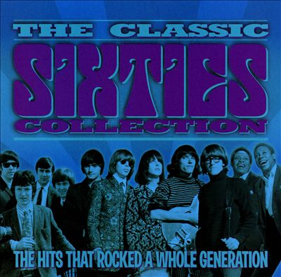 The Classic Sixties Collection: 1967
