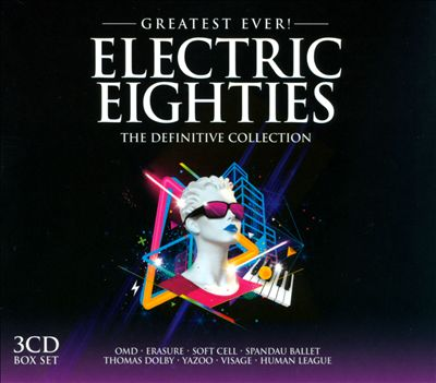 Greatest Ever! Electric Eighties