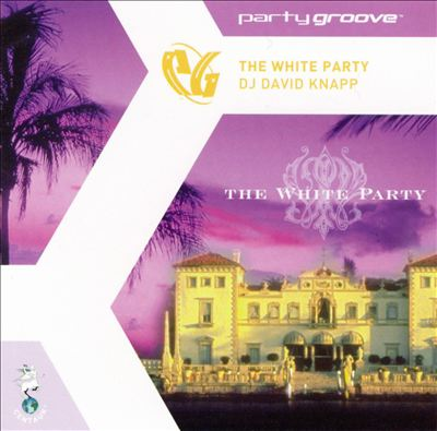 Party Groove: White Party 2001