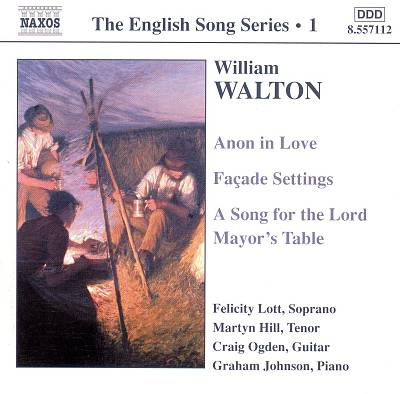 Walton: Anon in Love; Façade Settings; A Song for the Lord Mayor's Table