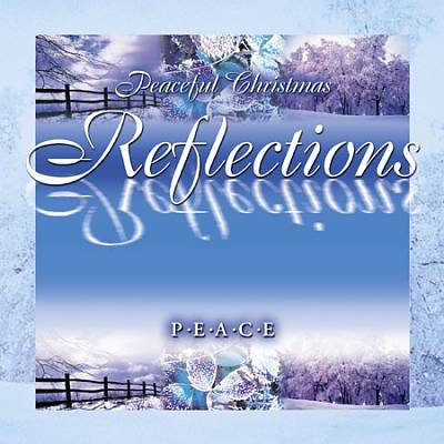 Peaceful Christmas Reflections: Peace