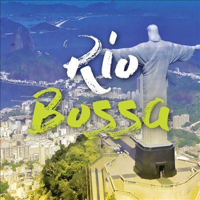 Rio Bossa [Le Chant du Monde]