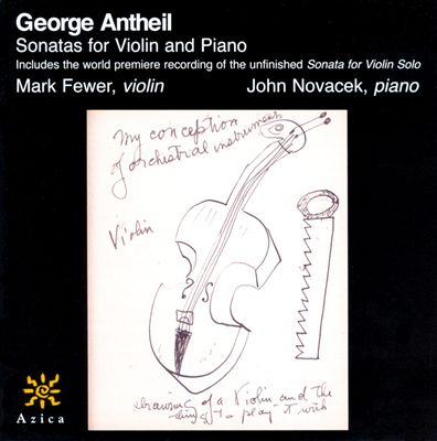 Georges Antheil: Sonatas for Violin and Piano