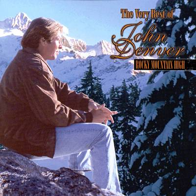 Rocky Mountain High: The Very Best of John Denver