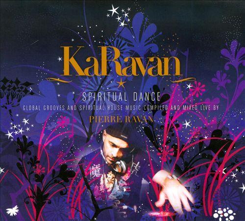 Karavan: Spiritual Dance