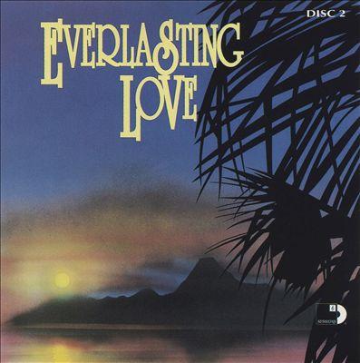 Everlasting Love [Sessions Disc 2]