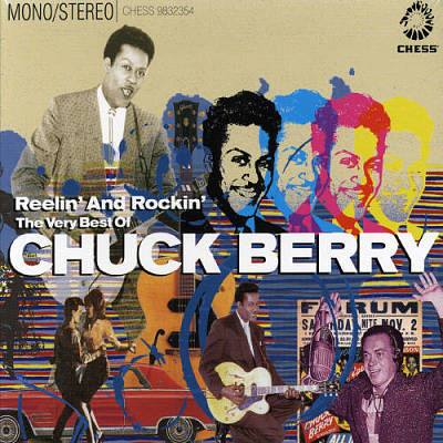 Reelin' and Rockin': The Very Best of Chuck Berry