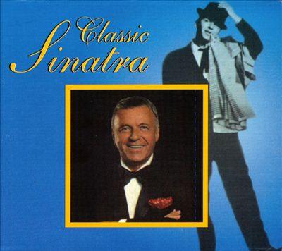 Classic Sinatra [Box]