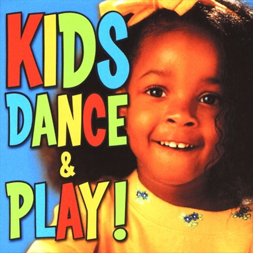 Songs Just for Kids: Kids Dance and Play