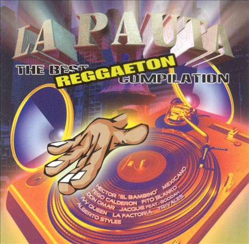 La Pauta: Best Reggaeton Compilation