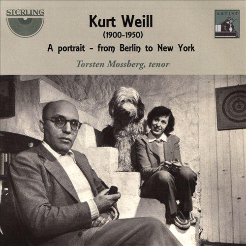 Kurt Weill: A Portrait - from Berlin to New York