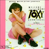 Welcome Home Roxy Carmichael [Original Motion Picture Soundtrack]
