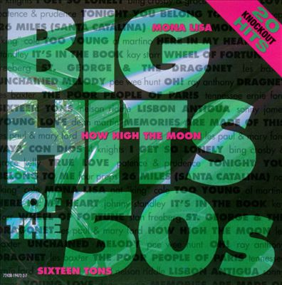 Big Hits of the 50's