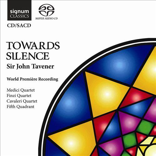 John Tavener: Towards Silence