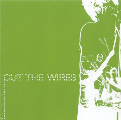 Cut the Wires [EP]