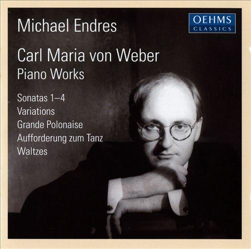 Carl Maria von Weber: Piano Works