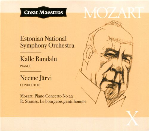 Mozart X: Piano Concerto No. 22; R. Strauss: Le bourgeois gentilhomme