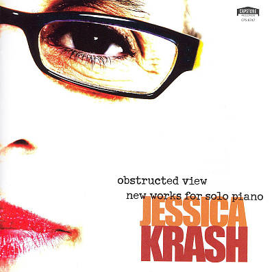 Jessica Krash: Obstructed View - New Works for Solo Piano