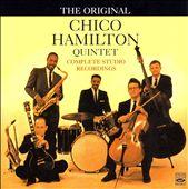 The Complete Studio Recordings (The Original Chico Hamilton Quintet)