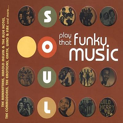 Soul: Play That Funky Music