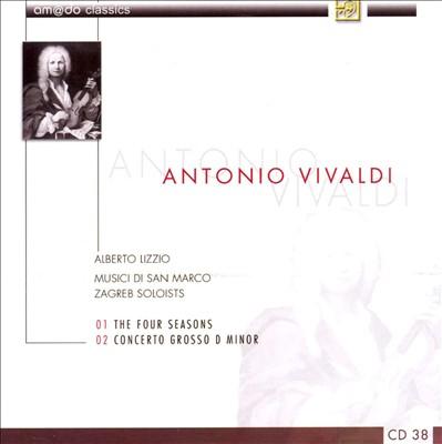 Antonio Vivaldi: The Four Seasons; Concerto Grosso in D minor