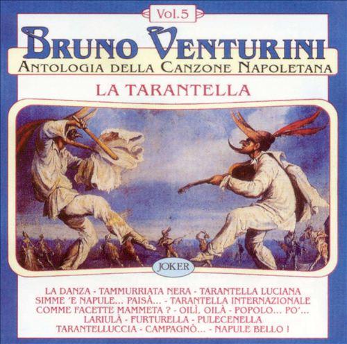 Bruno Venturini, Vol. 5: La Tarantella
