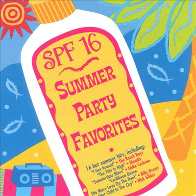 SPF 16: Summer Party Favorites
