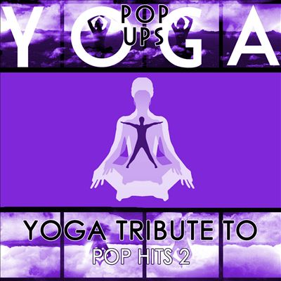 Yoga to Pop Hits 2