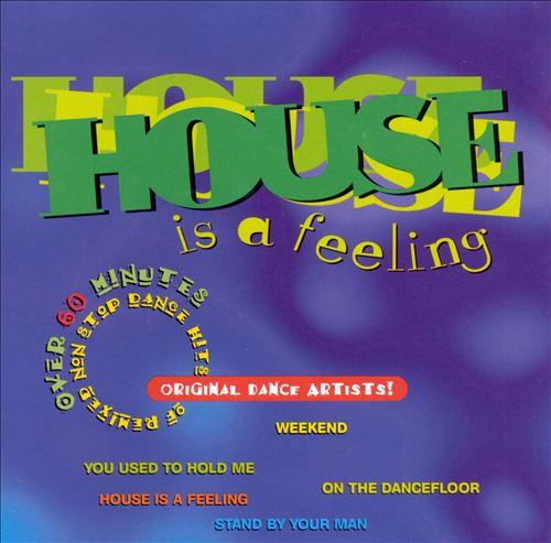 House Is a Feeling