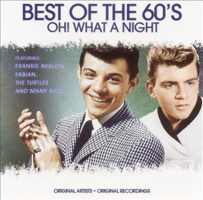 Best of the Sixties: Oh! What a Night