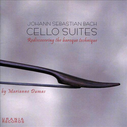 Johann Sebastian Bach: Cello Suites - Rediscovering the Baroque Technique