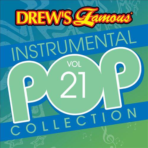 Drew's Famous Instrumental Pop Collection, Vol. 21