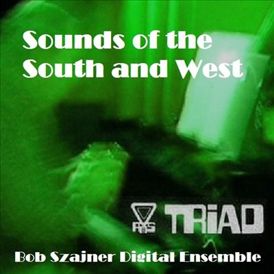 Sounds of the South and West