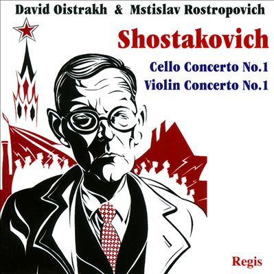 Shostakovich: Violin Concerto No. 1; Cello Concerto No. 1
