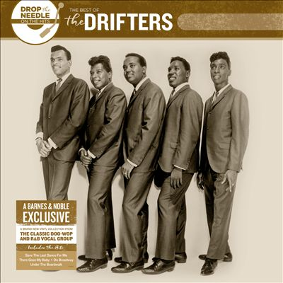 Drop the Needle on the Hits: The Best of the Drifters