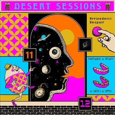Desert Sessions, Vols. 11 & 12