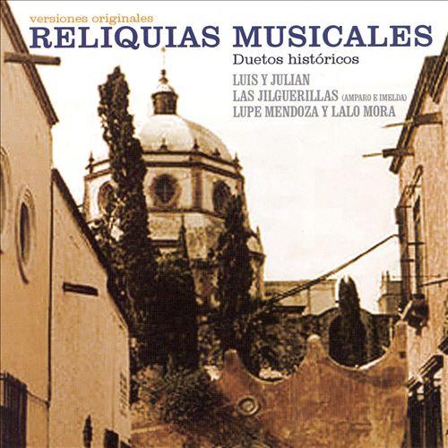Reliquias Musicales: Duetos Historicos
