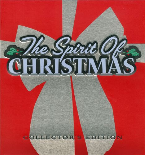 The Spirit of Christmas [Collector's Edition]