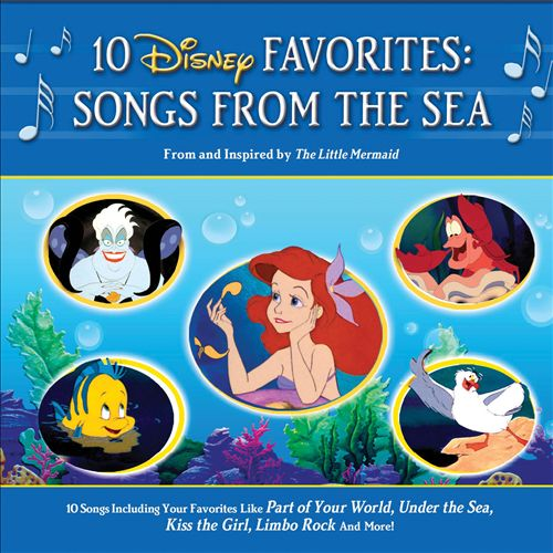 10 Disney Favorites: Songs from the Sea