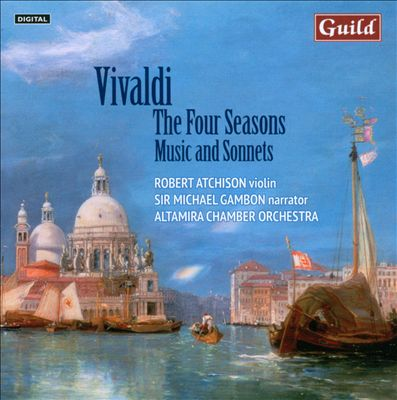Vivaldi: The Four Seasons - Music & Sonnets