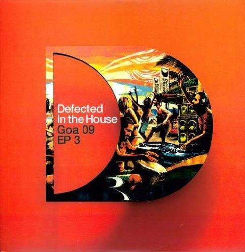 Defected In The House: Goa 2009 Sampler, Vol. 3