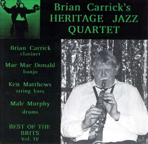 Best of the Brits, Vol. 4: Brian Carrick's Heritage Jazz Quartet