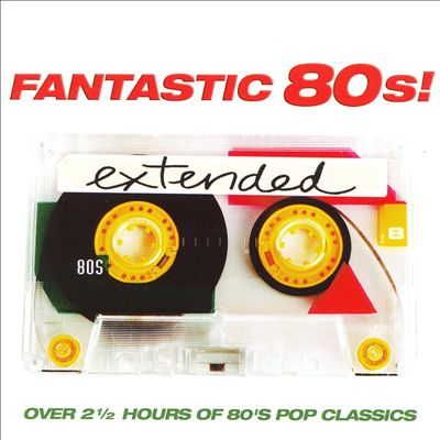 Fantastic 80's: Extended