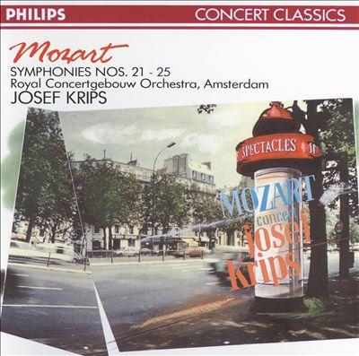 Mozart: Symphonies Nos. 21 - 25