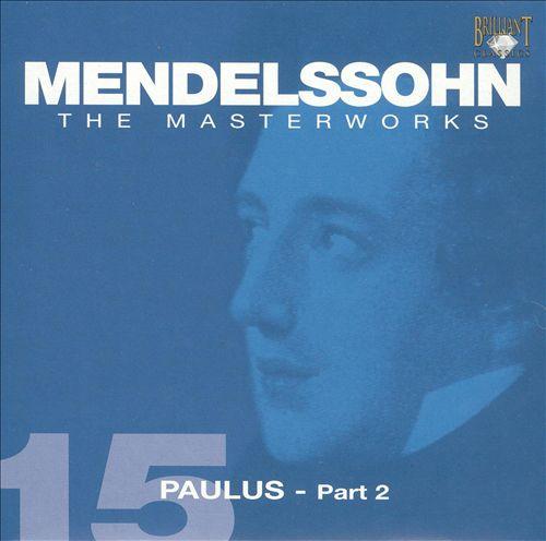 Mendelssohn: Paulus - Part 2
