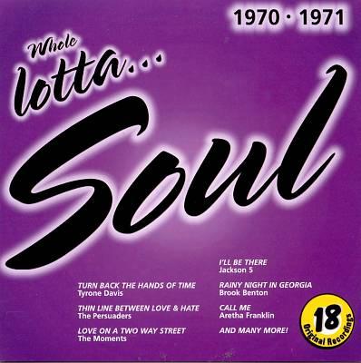 Whole Lotta Soul 1970-1971
