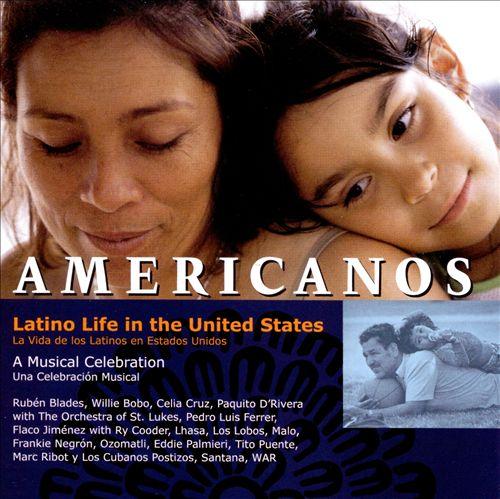 Americanos: Latino Life in the United States