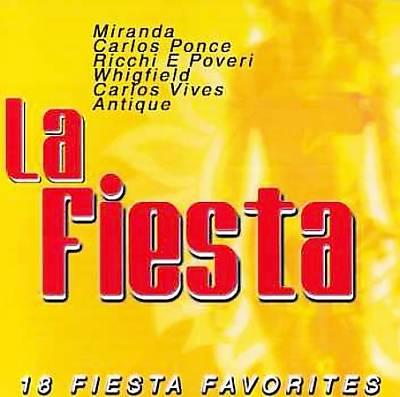 La Fiesta: 18 Fiesta Favorites